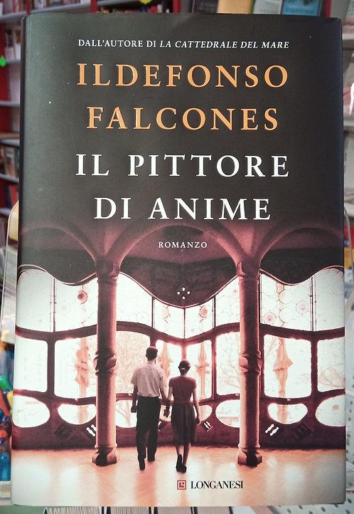 Il pittore di anime - Ildefonso Falcones