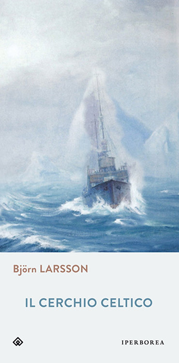 Il cerchio celtico - Bjorn Larsson
