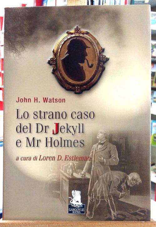 Lo strano caso del Dr. Jekyll e Mr. Holmes - Loren D. Estleman