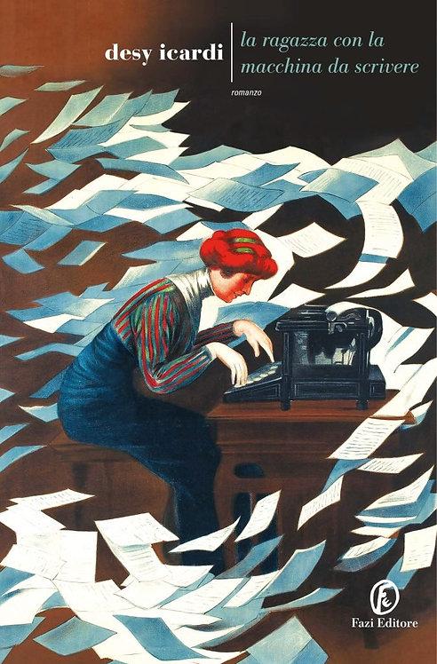 La ragazza con la macchina da scrivere - Desy Icardi
