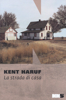 La strada di casa - Kent Haruf
