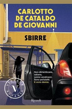 Sbirre - Carlotto, De Cataldo, De Giovanni