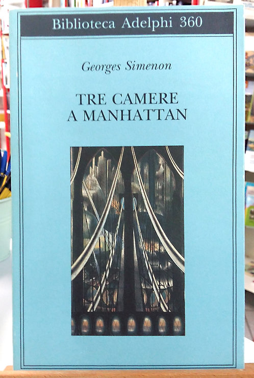 Tre camere a Manhattan - Georges Simenon