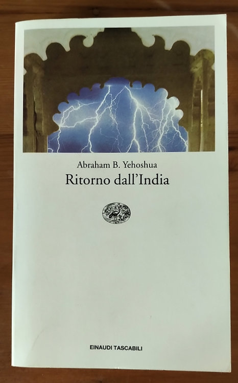 Ritorno dall'India - Abraham Yehoshua