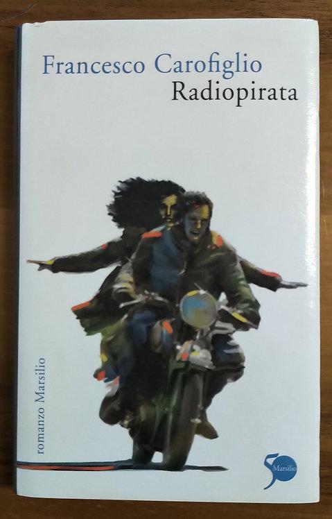 Radiopirata - Francesco Carofiglio