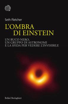 L'ombra di Einstein - Seth Fletcher