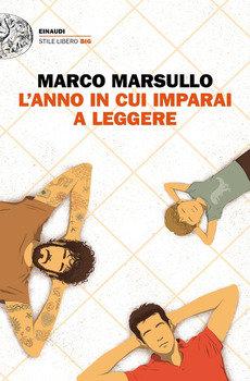 L'anno in cui imparai a leggere - Marco Marsullo