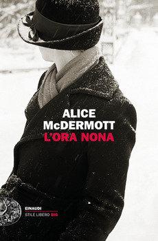 L'ora nona - Alice McDermott