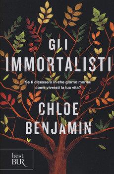 Gli immortalisti - Chloe Benjamin