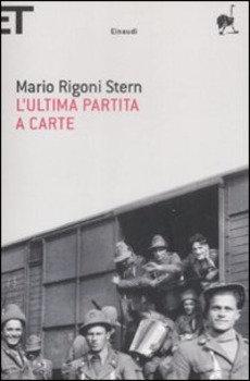 L'ultima partita a carte - Mario Rigoni Stern