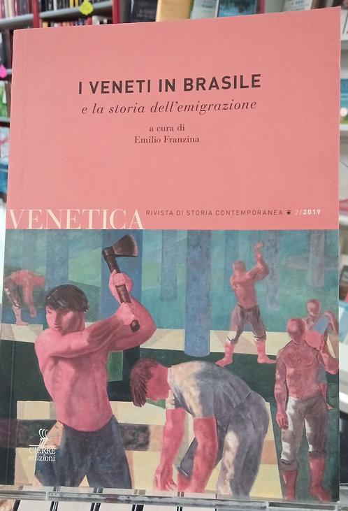 I Veneti in Brasile e la storia dell'emigrazione
