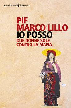 Io posso - Pif. Marco Lillo