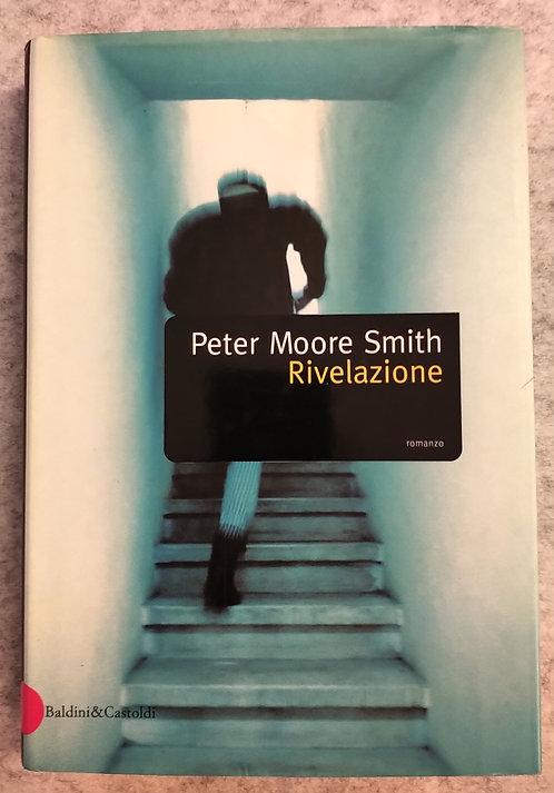 Rivelazione - Peter Moore Smith