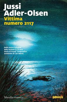 Vittima numero 2117 - Jussi Adler Olsen