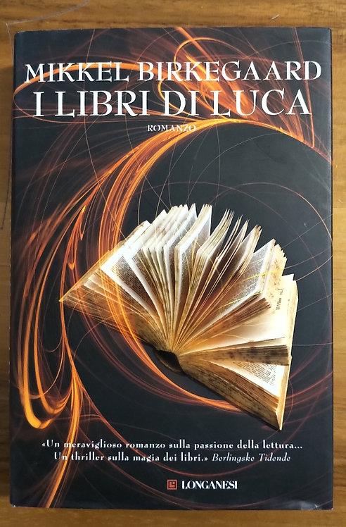 I libri di Luca - Mikkel Birkegaard