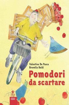 Pomodori da scartare - Valentina De Pasca