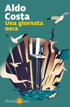 Una giornata nera - Aldo Costa
