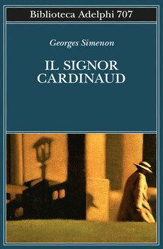 Il signor Cardinaud - Georges Simenon
