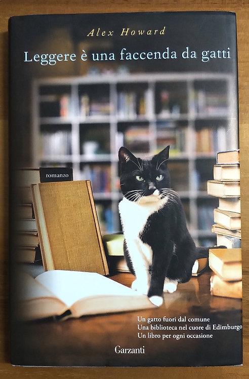Leggere è una faccenda da gatti - Alex Howard