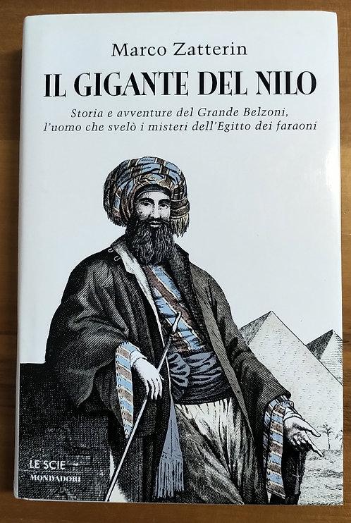 Il gigante del Nilo. Storia e avventure del grande Belzoni - Marco Zatterin