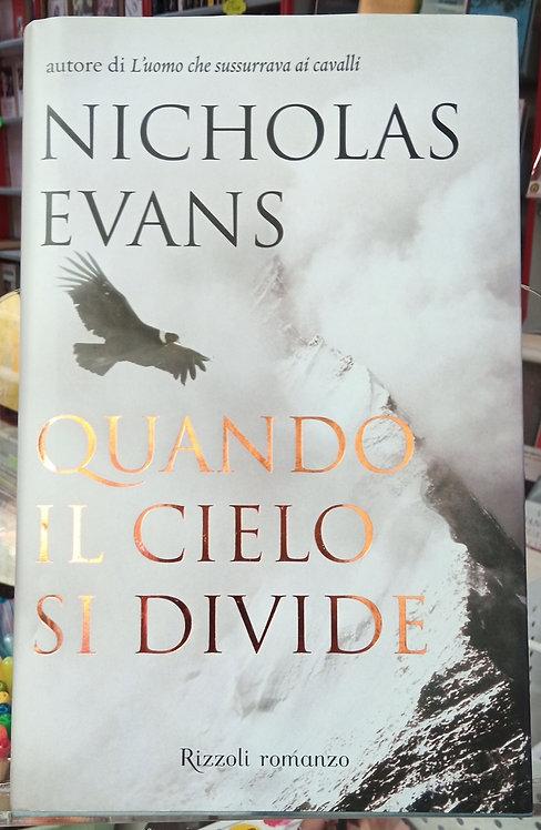 Quando il cielo si divide - Nicholas Evans