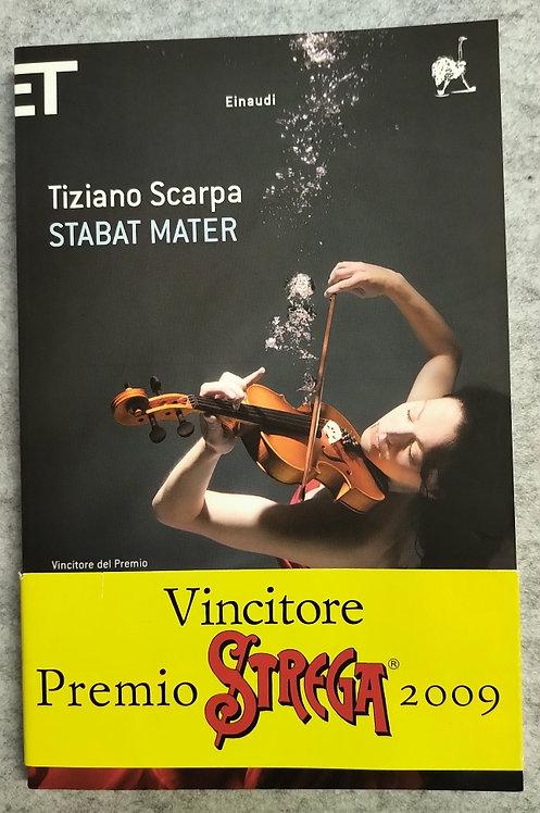 Stabat mater - Tiziano Scarpa