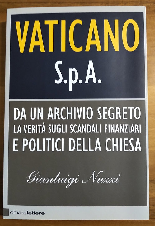 Vaticano S.p.A. - Gianluigi Nuzzi