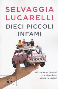 Dieci piccoli infami - Selvaggia Lucarelli