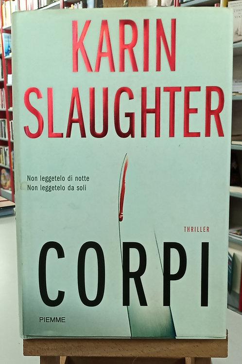 Corpi - Karin Slaughter