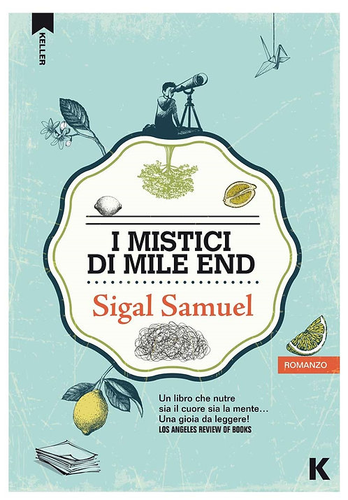 I mistici di Mile End - Sigal Samuel