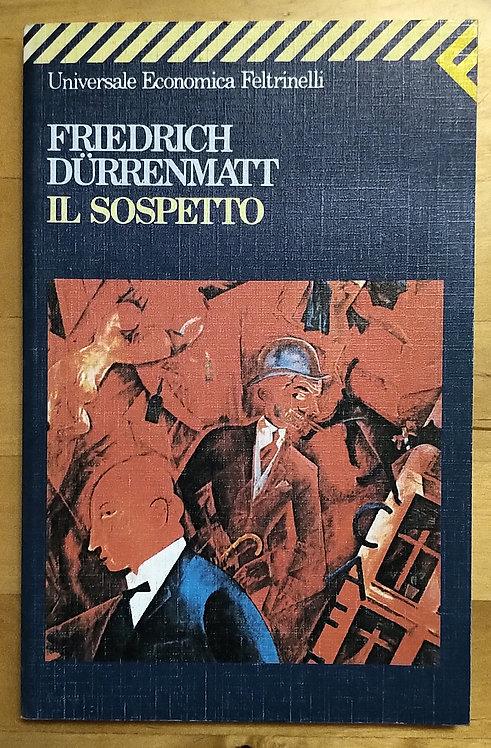 Il sospetto - Friedrich Durrenmatt