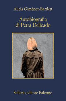 Autobiografia di Petra Delicado - A. Giménez-Bartlett