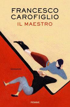 Il maestro - Francesco Carofiglio