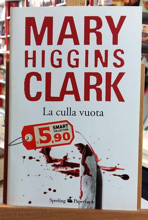 La culla vuota - Mary Higgins Clark