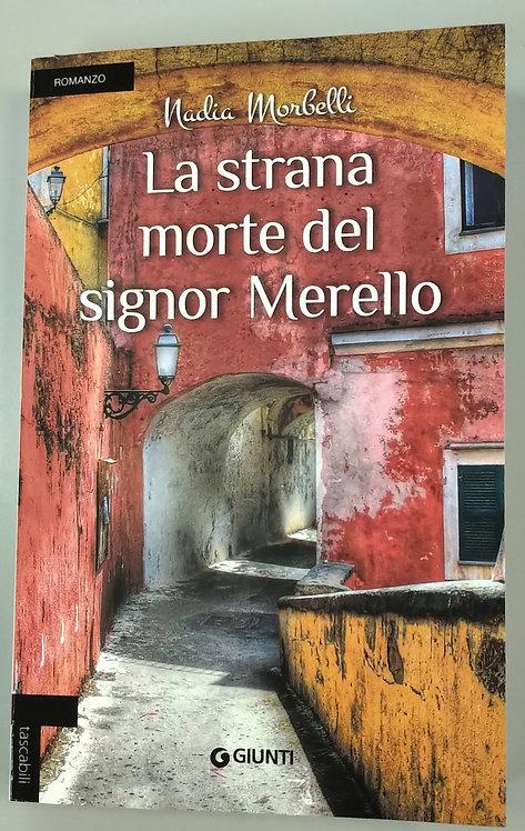 La strana morte del signor Merello - Nadia Morbelli
