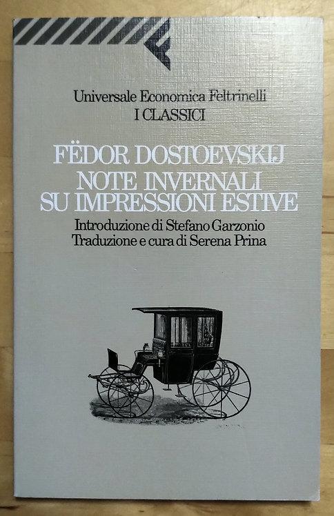 Note invernali su impressioni estive - Fedor Dostoekvsij
