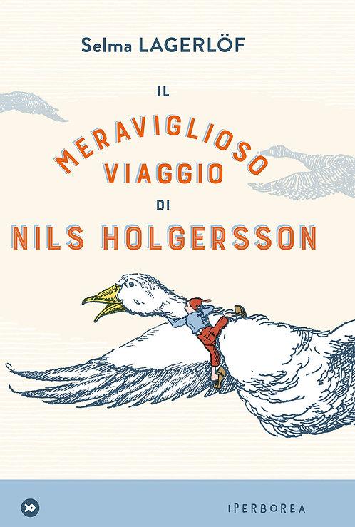 Il meraviglioso viaggio di Nils Holgersson - Selma Lagerlof