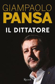 Il dittatore - Giampaolo Pansa