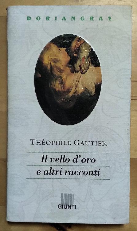 Il vello d'oro e altri racconti - Theophile Gautier