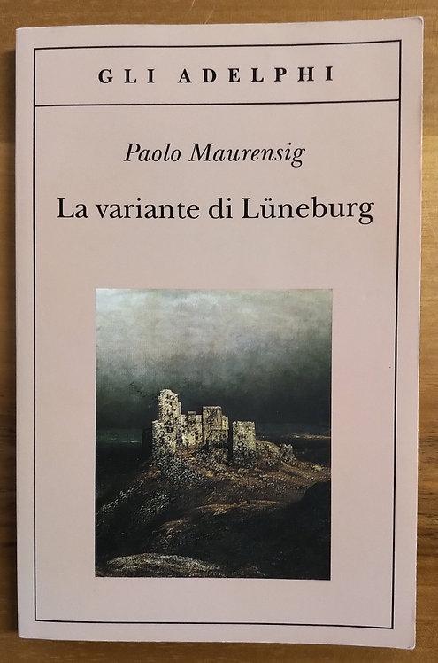 La variante di Lunenburg - Paolo Mausensig