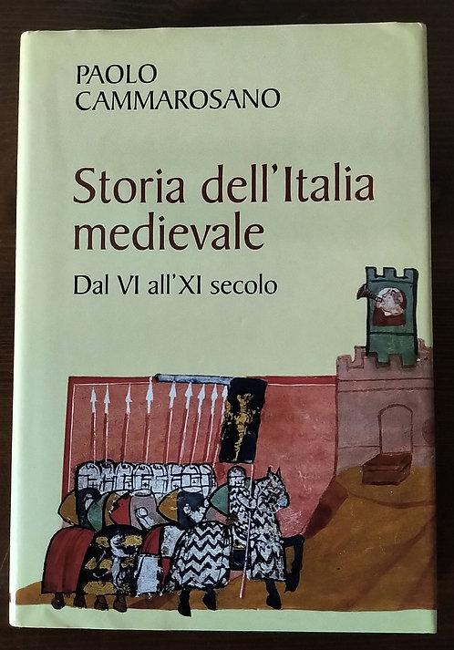 Storia dell'Italia medievale - Dal VI all'XI secolo - Paolo Cammarosano