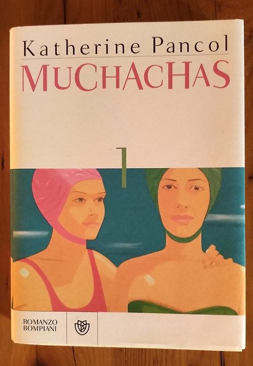 Muchacas - Katherine Pancol
