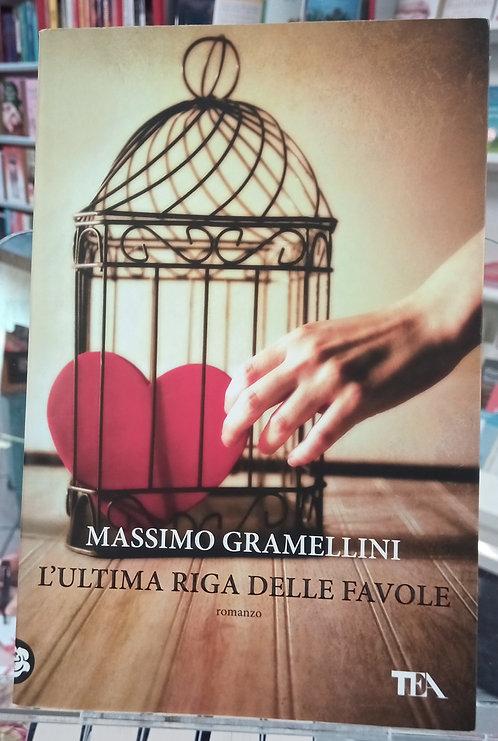 L'ultima riga delle favole -Massimo Gramellini