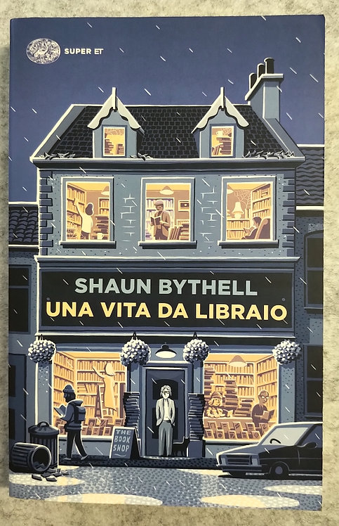 Una vita da libraio - Shaun Bythell