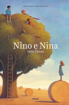 Nino e Nina tutto l'anno - Bruno Tognolini