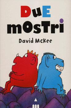 Due mostri - David McKee
