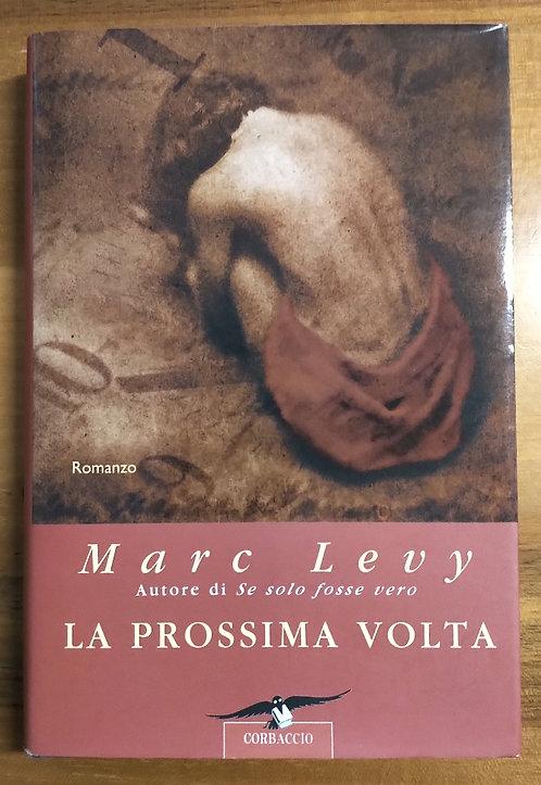 La prossima volta - Marc Levy