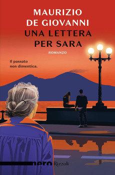 Una lettera per Sara - Maurizio De Giovanni