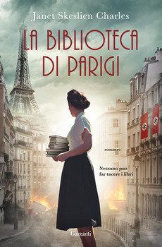 La biblioteca di Parigi - Janet Skeslien