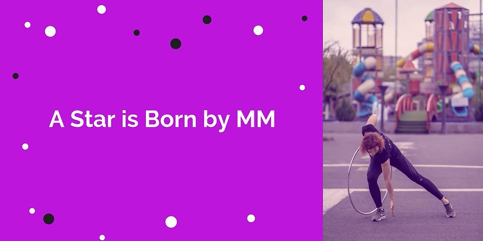 A Star is Born -Ediția Hula Hoop
